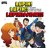 ~「ルパン三世のテーマ」誕生40周年記念作品~ THE BEST COMPILATION of LUPIN THE THIRD 『LUPIN! LUPIN!! LUPINISSIMO!!!』 (限定盤)(CD+DVD)
