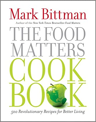 Mark bittman food matters recipes foodstutorial durable service the food matters cookbook 500 revolutionary recipes forumfinder Images