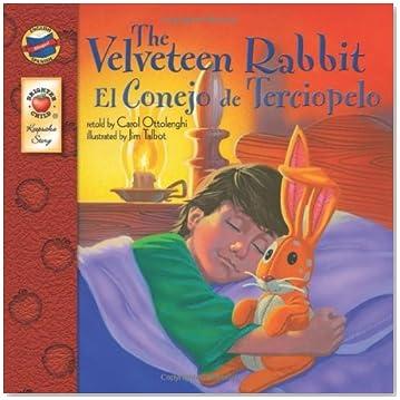 The Velveteen Rabbit / El Terciopelo de Conejo (English-Spanish Brighter Child Keepsake Stories) (English and Spanish Edition)