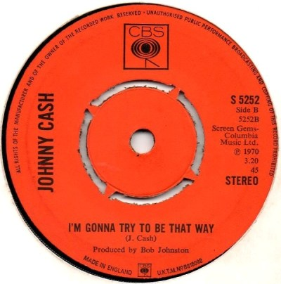 45cat - Johnny Cash - 25 Minutes To Go / I'm Gonna Try To Be That Way - CBS - UK - S 5252