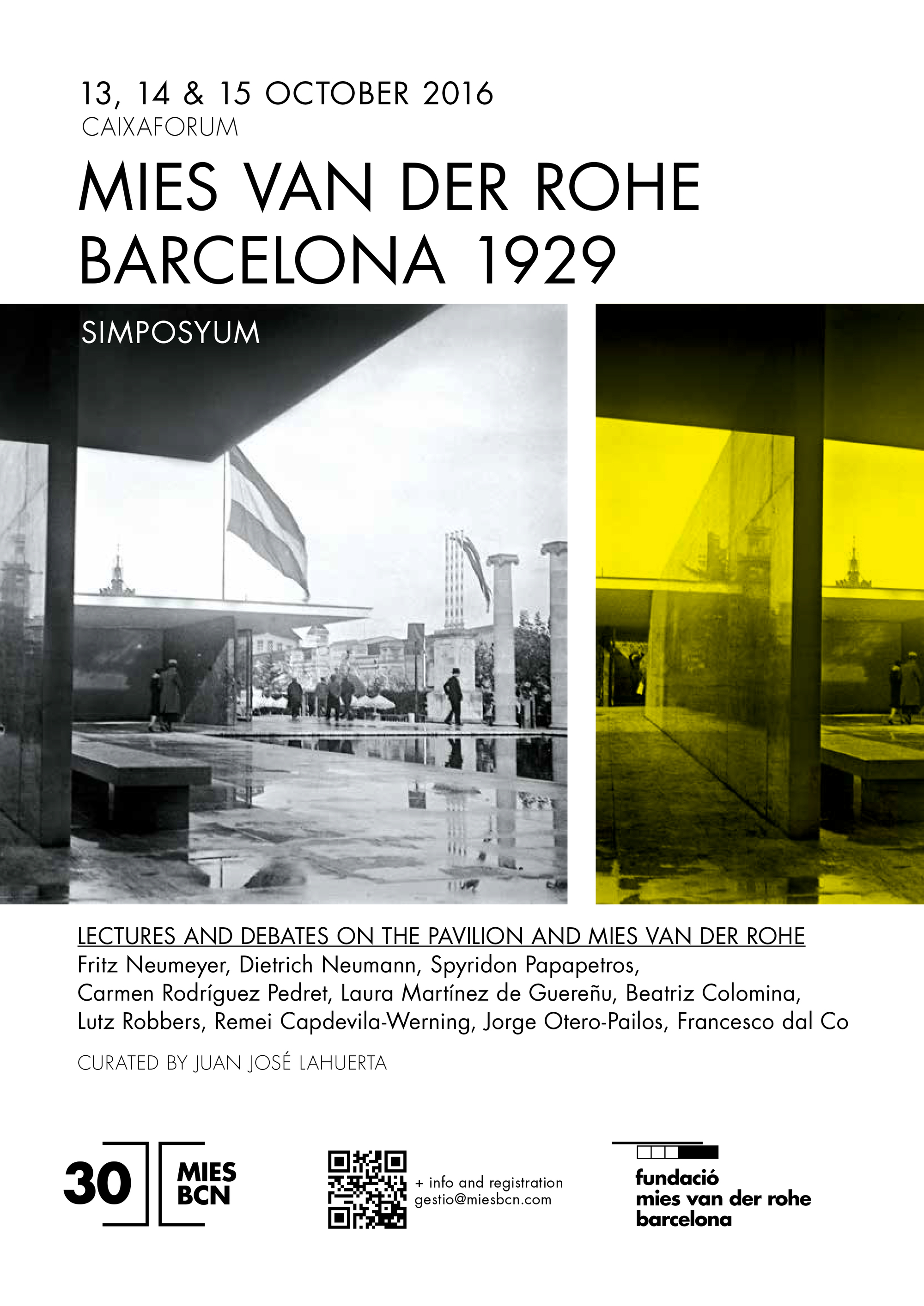 Symposium Mies Van Der Rohe Barcelona 1929 Lectures And Debates On The Pavilion And Mies Van Der Rohe Archdaily