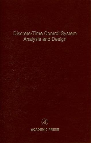 PDF Discrete-Time Control System Analysis and Design, Volume 71 - control systems engineering pdf