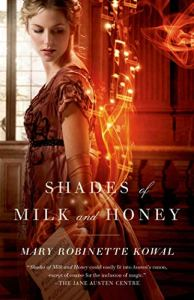 Shades of Milk and Honey, Mary Robinette Kowal