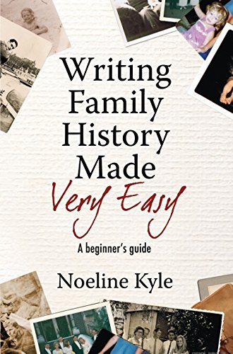 Writing your family history - Family History Starter Guide