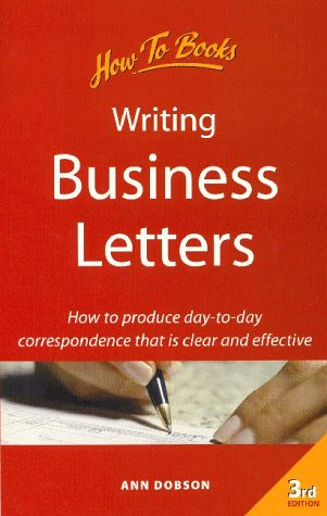 Books on Business Writing - EH-300 Business Writing - LibGuides at - writing business letters