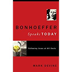 Bonhoeffer Speaks Today