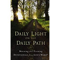 Daily Light on the Daily Path: Morning and Evening Devotionals