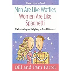 Men Are Like Waffles - Women Are Like Spaghetti