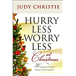 Hurry Less, Worry Less at Christmas