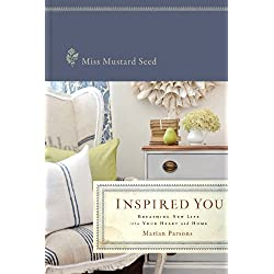 Inspired You: Breathing New Life into Your Heart and Home
