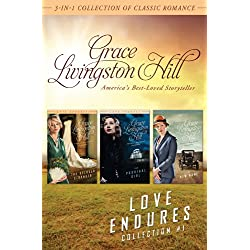 Love Endures: 3-in-1 Collection of Classic Romance