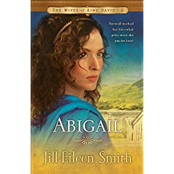Abigail (The Wives of King David Book)