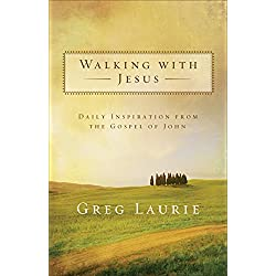 Walking with Jesus: Daily Inspiration from the Gospel of John