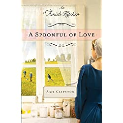 A Spoonful of Love: An Amish Kitchen Novella