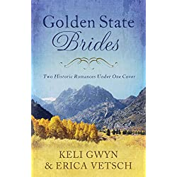 Golden State Brides: Two Historical Romances Under One Cover (Brides & Weddings)