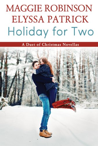 Book  Holiday for Two - Maggie Robinson Elyssa Patrick