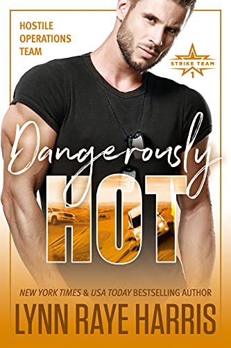 Dangerously Hot by Lynn Raye Harris