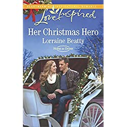 Her Christmas Hero (Home to Dover Series Book 6)