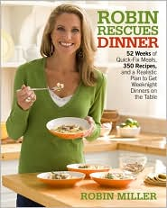 Robin Rescues Dinner by Robin Miller: Book Cover