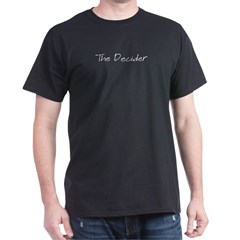 The Decider Black T-Shirt