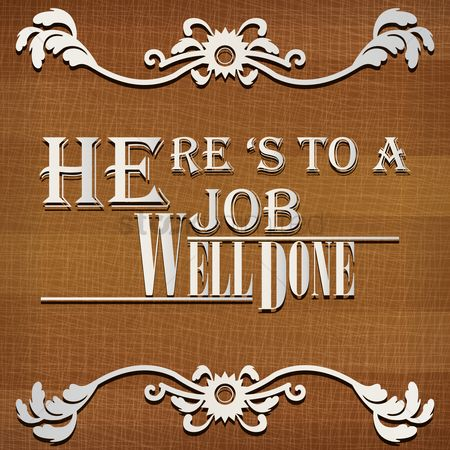 Free Heres To A Job Well Done Stock Vectors StockUnlimited - job well done