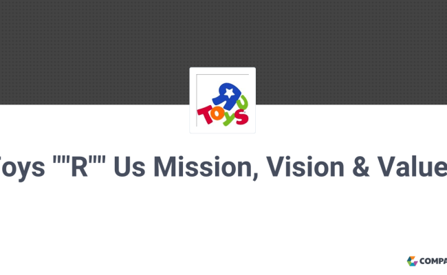 Toys R Us Mission Vision Values Comparably