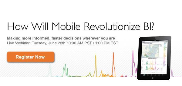 Webinar: How Will Mobile Revolutionize BI?