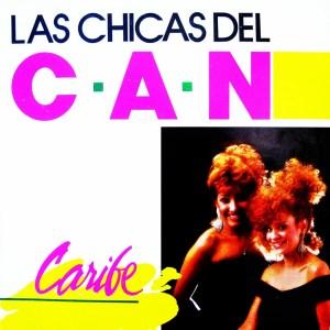 Carátula Frontal de Las Chicas Del Can - Caribe - Portada
