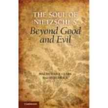 The Soul of Nietzsche's  Beyond Good and Evil ,9780521790413