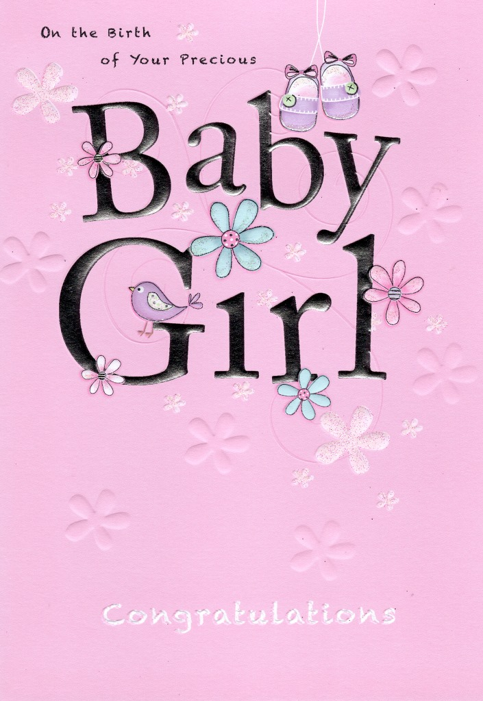 Precious Baby Girl New Baby Greeting Card Lovely Greetings Cards - Birth Of Baby Girl