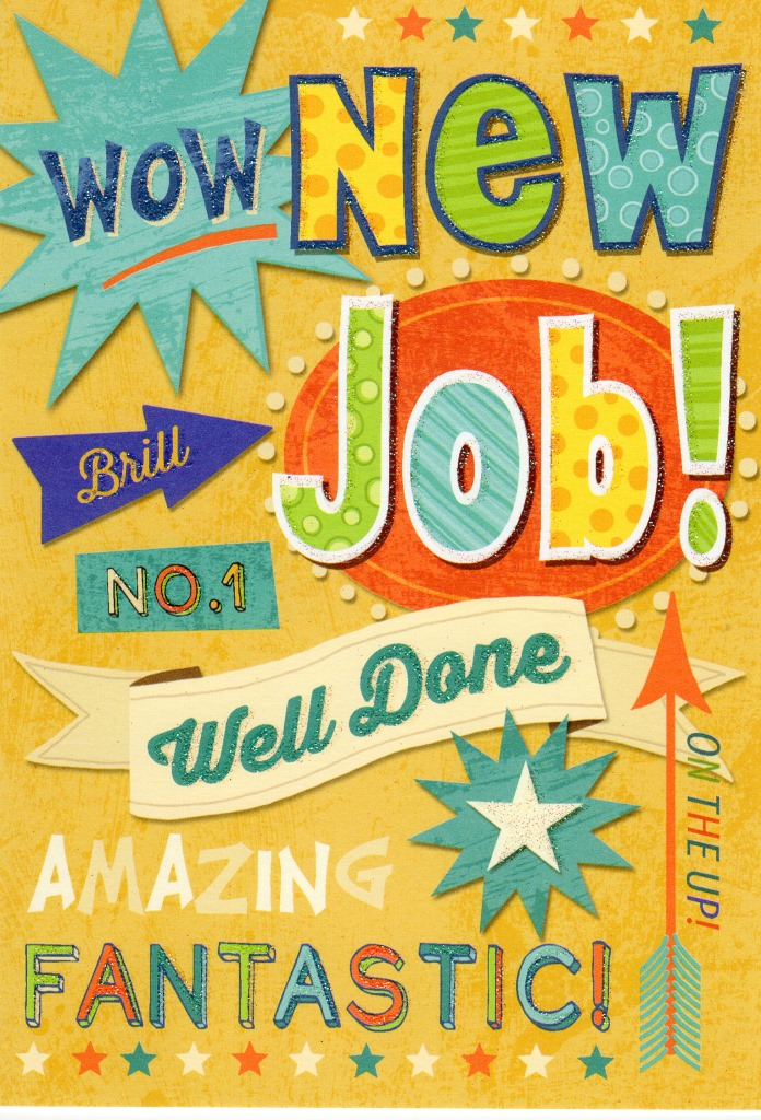 New Job Well Done Greeting Card Cards
