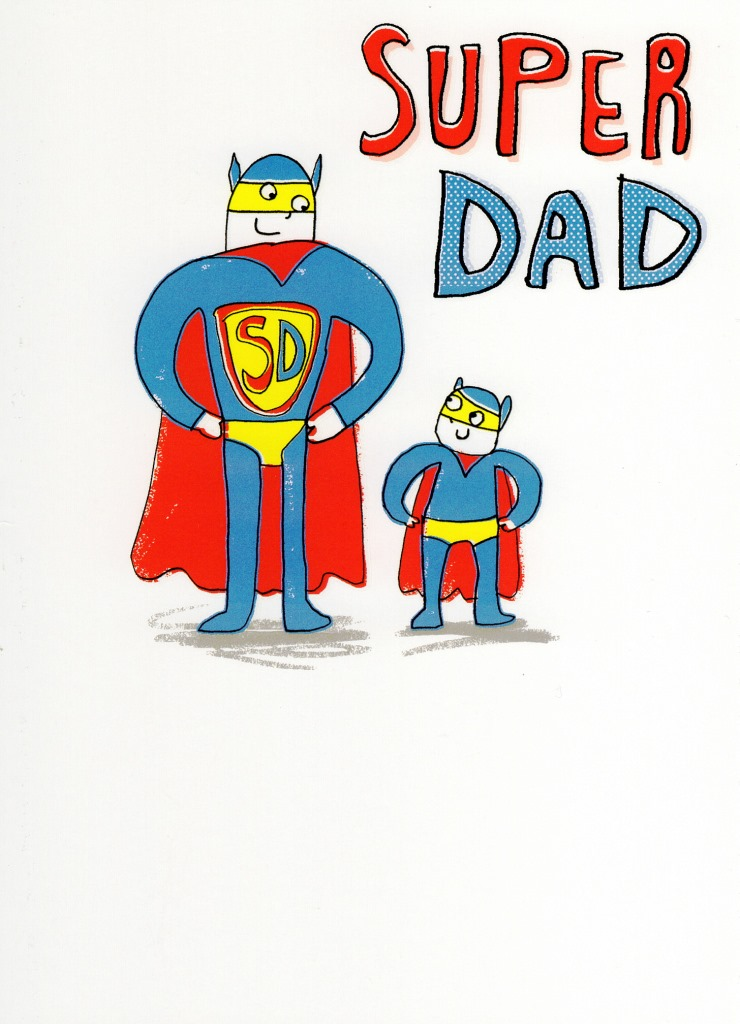 Super Dad My Hero Happy Father\u0027s Day Card Cards Love Kates - father day cards