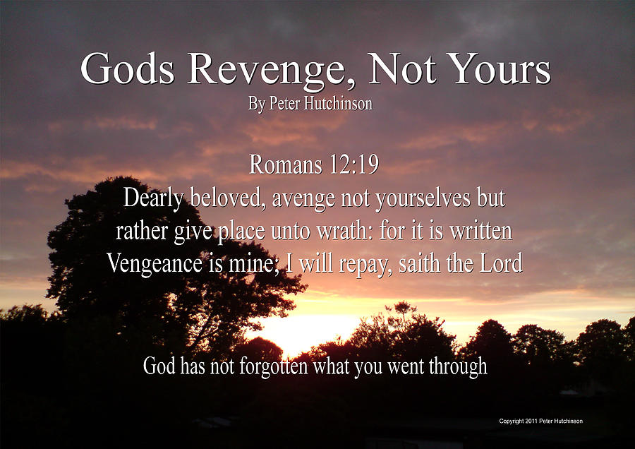 Lds Quote Wallpaper Gods Revenge Photograph By Bible Verse Pictures
