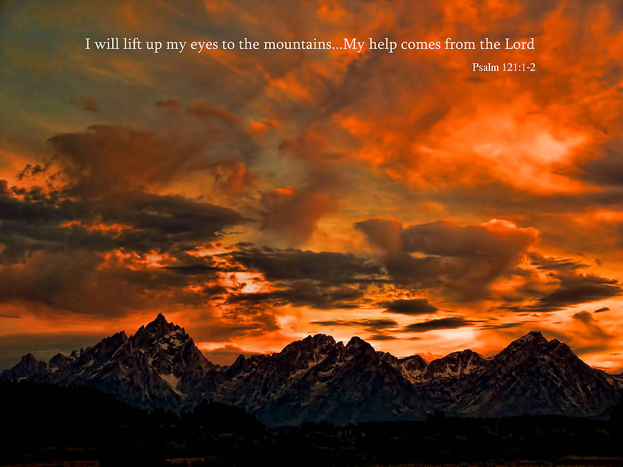 Iphone Sayings Wallpaper Scripture And Picture Psalm 121 1 2 Photograph By Ken Smith