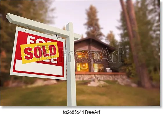 Free art print of Sold Home For Sale Sign and Beautiful Log Cabin