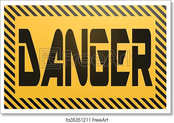 Free art print of Banner with danger word Yellow and black banner
