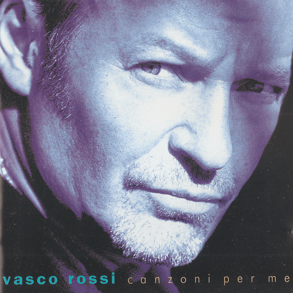 Vasco Rossi 2014 Album Vasco Rossi Canzoni Per Me Lyrics And Tracklist Genius