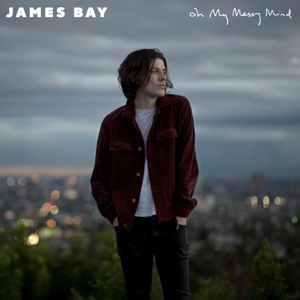 Bad James Bay Chords James Bay Break My Heart Right Lyrics Genius Lyrics