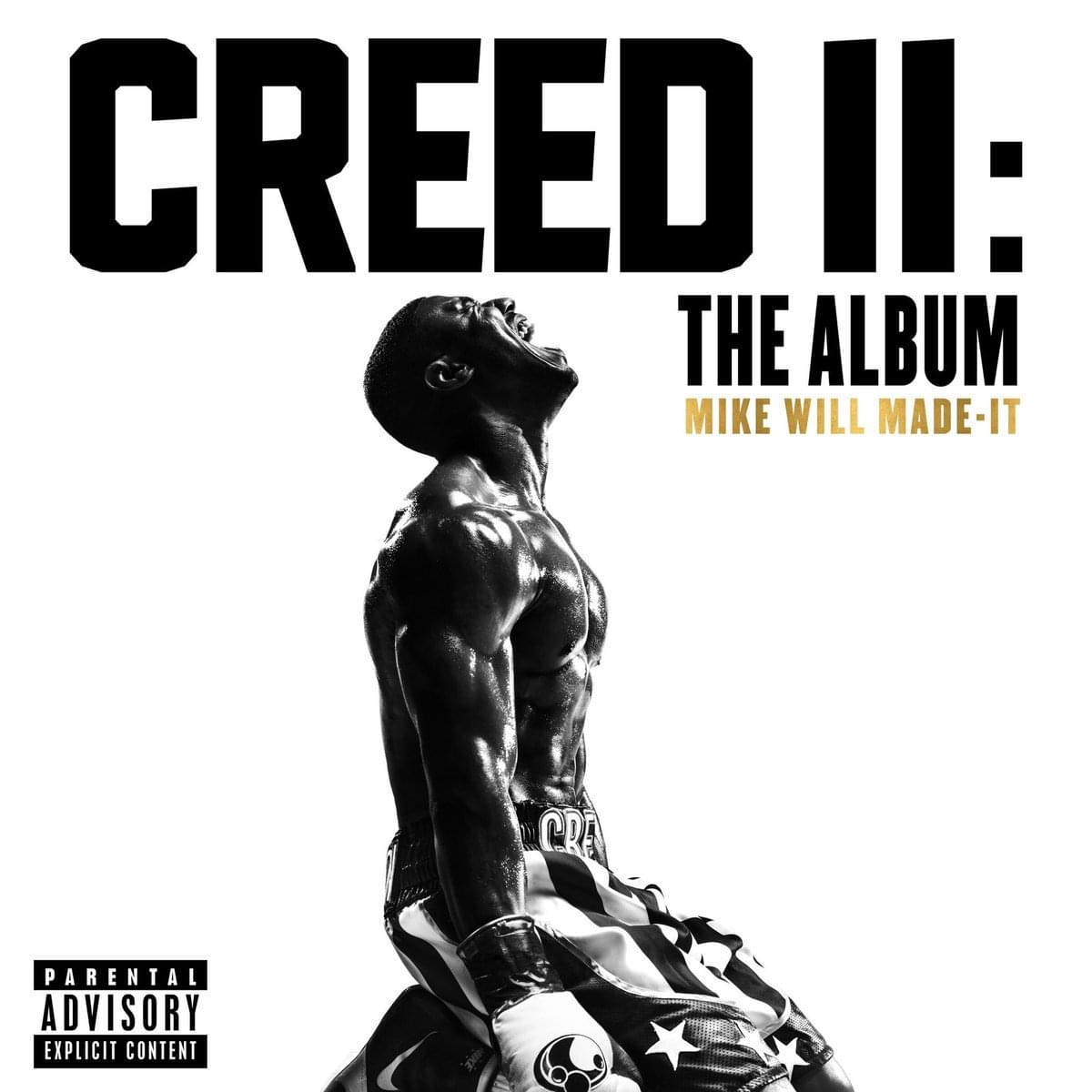 2 Genius Read All The Lyrics To The Creed Ii Soundtrack Curated By Mike