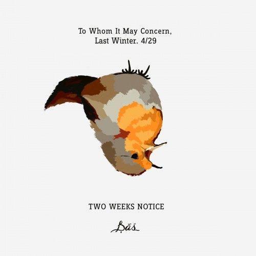 Bas - Two Weeks Notice Lyrics and Tracklist Genius