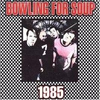 Bowling For Soup  1985 Lyrics   Genius Lyrics