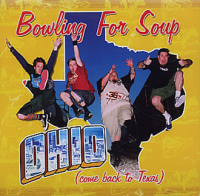 Bowling For Soup  Ohio (Come Back to Texas) Lyrics ...