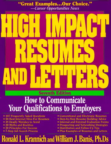High Impact Resumes/Letter by Ronald L Krannich - high impact resumes
