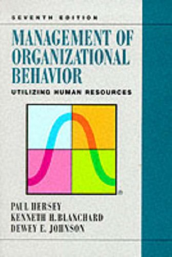 Management of Organizational Behavior Utilizing Human Resources by