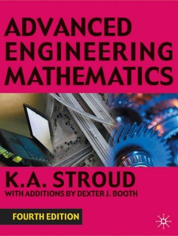 Advanced Engineering Mathematics by KA Stroud - advanced engineering mathematics zill pdf