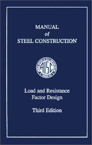 AISC Manual of Steel Construction Load and Resistance Factor Design