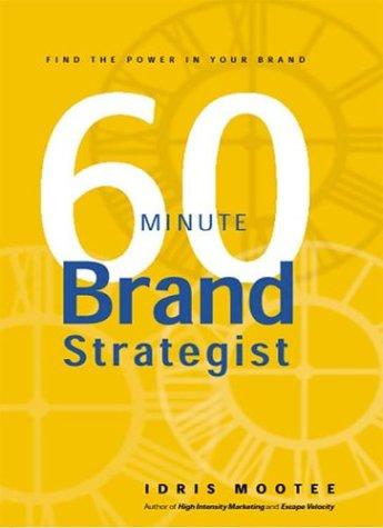 60-Minute Brand Strategist by Idris Moottee