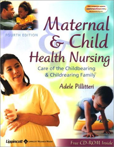 Maternal and Child Health Nursing Care of the Childbearing and
