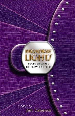 Read Books Broadway Lights (Secrets of My Hollywood Life, #5) Online
