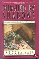 Read Books Pursued by Shadows (John Sanders and Harriet Jeffries, #5) Online